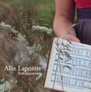 "Cover art for ""Treasures"" CD by singer-songwriter/worship leader Allie Lapointe"