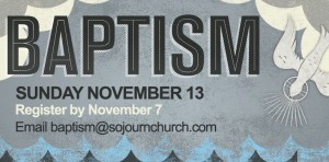 Banner version of Sojourn's Baptism Sunday graphic, by Bryan Patrick Todd