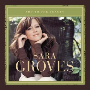 """Sarah Groves """"Add To The Beauty"""" album cover"""