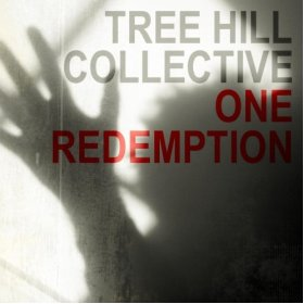 Cover art for the One Redemption worship EP by Tree Hill Collective