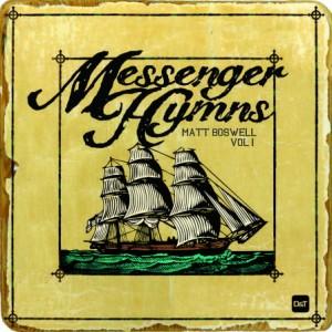messenger-hymns-volume-one-matt-boswell