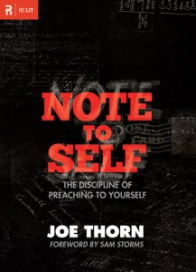 """Book cover of Joe Thorn's """"Notes To Self: The Discipline Of Preaching To Yourself"""""""
